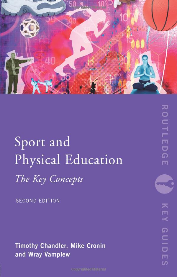 Sport and Physical Education The Key Concepts