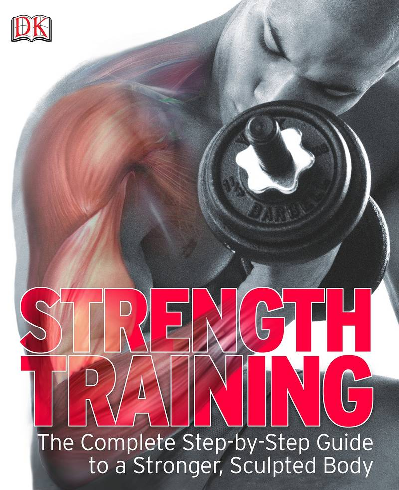 Strength Training is the essential guide